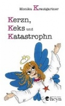 Krautgartner, Monika Kerzn, Keks und Katastrophn