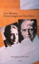 Meitner, Lise Lise Meitner: Erinnerungen an Otto Hahn