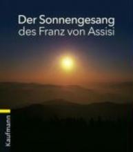 Kuhn, Johannes Der Sonnengesang des Franz von Assisi