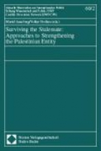 ,Surviving the Stalemate: Approaches to Strengthening the Palestinian Entity