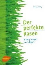 Lung, Christa Der perfekte Rasen