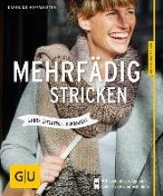 Hoffmeister, Karoline Mehrfädig stricken