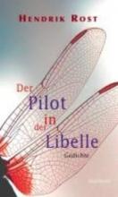 Rost, Hendrik Der Pilot in der Libelle