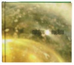 Muetter, Bertl Muetters Muellerin