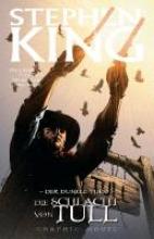 King, Stephen Der Dunkle Turm 08: Die Schlacht von Tull