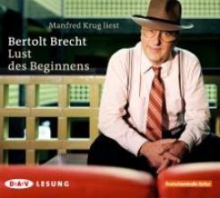 Brecht, Bertolt Lust des Beginnens