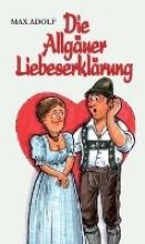 Max, Adolf Die Allguer Liebeserklrung