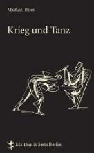 Roes, Michael Krieg und Tanz