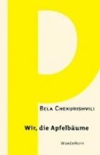 Chekurishvili, Bela Wir, die Apfelbume