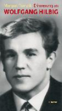 Franzlik, Margret Erinnerung an Wolfgang Hilbig