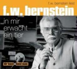 Bernstein, F. W. In mir erwacht das Tier. CD