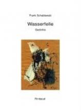 Schablewski, Frank Wasserfelle