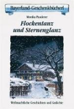 Pauderer, Monika Flockentanz und Sternenglanz