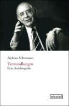 Silbermann, Alphons Verwandlungen
