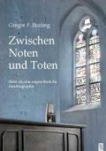 Buiting, Gregor F. Zwischen Noten und Toten