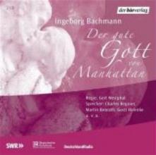 Bachmann, Ingeborg Der gute Gott von Manhattan. 2 CDs
