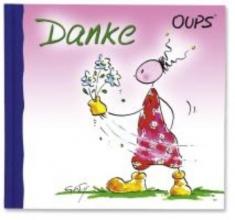 Hörtenhuber, Kurt Oups Minibuch - Danke