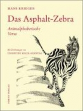 Krieger, Hans Das Asphalt-Zebra