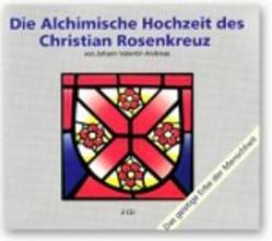 Andreae, Johann Valentin Die Alchimische Hochzeit des Christian Rosenkreuz