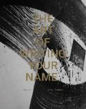 Hundertmark, Christian The Art of Writing Your Name