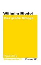 Riedel, Wilhelm Das gro?e Omega
