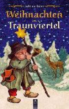 Huber, Gabriele Weihnachten im Traunviertel