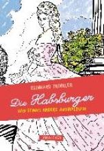 Trinkler, Reinhard Die Habsburger