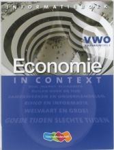 Ton  Bielderman, Wens  Rupert, Theo  Spierenburg Economie in Context VWO Informatieboek 3