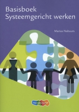 Marius  Nabuurs Basisboek Systeemgericht werken, 2e druk