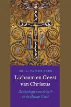 A. van de Beek Lichaam en Geest van Christus