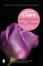 Jessica  Clare Miljonairsclub 4 : Er was eens... een miljonair