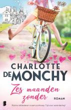Charlotte de Monchy , Zes maanden zonder