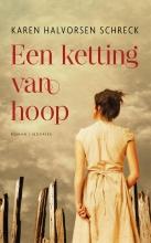 Karen Halvorsen Schreck , Een ketting van hoop