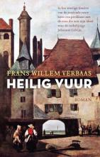 Frans Willem Verbaas , Heilig vuur