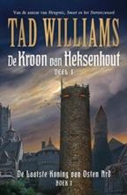 Tad Williams , De Laatste Koning van Osten Ard