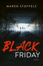 Maren Stoffels , Black Friday