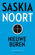 Saskia Noort , Nieuwe buren