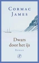 Cormac  James Dwars door het ijs