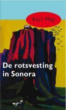 Karl May , De rotsvesting in Sonora