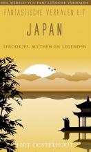 Bert Oosterhout , Fantastische verhalen uit Japan