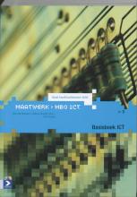 Bert Pinkster H. van Rheenen  G. Sanchez Cano, Basisboek ICT Niveau 3