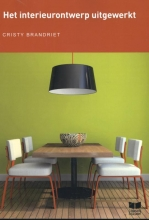 Cristy Brandriet , Het Interieurontwerp uitgewerkt