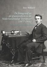 , De fonograaf en de grammofoon in de Nederlandstalige literatuur