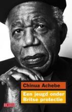 Chinua  Achebe Een jeugd onder Britse protectie