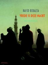 Hafid  Bouazza Vrede is deze nacht