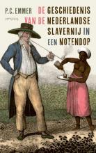 Piet Emmer , De geschiedenis van de Nederlandse slavernij in een notendop