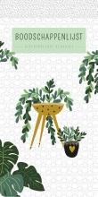 , Boodschappenlijst - Houseplants