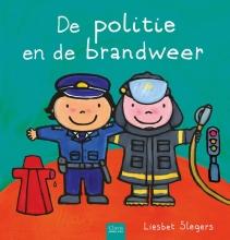 Liesbet Slegers , De politie en de brandweer