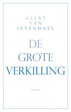 Geert van Istendael , De grote verkilling