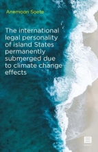Anemoon Soete , The international legal personality of island States permanently submerged due to climate change effects